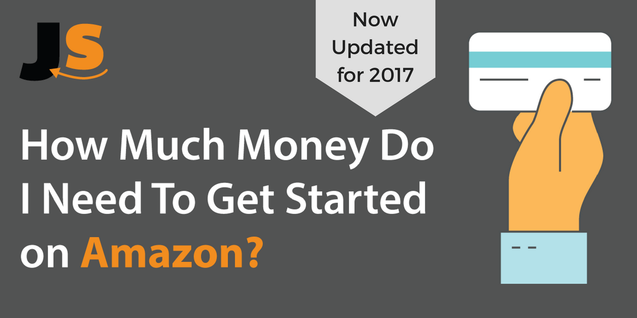 How Much Money Is Needed To Start Selling on Amazon
