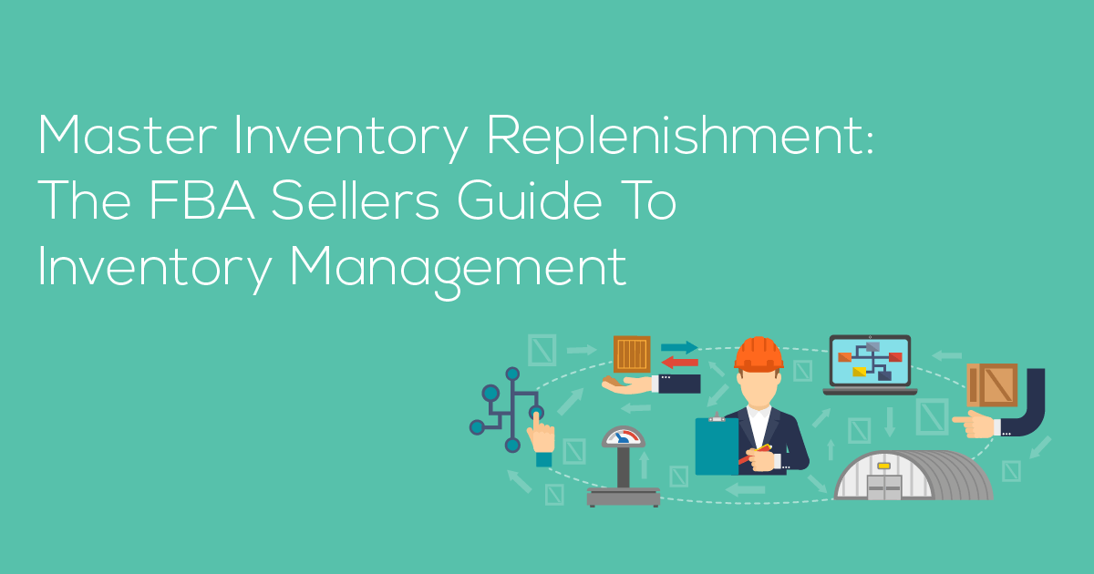 Amazon Inventory Management - The Easiest Way to Grow Revenue Now