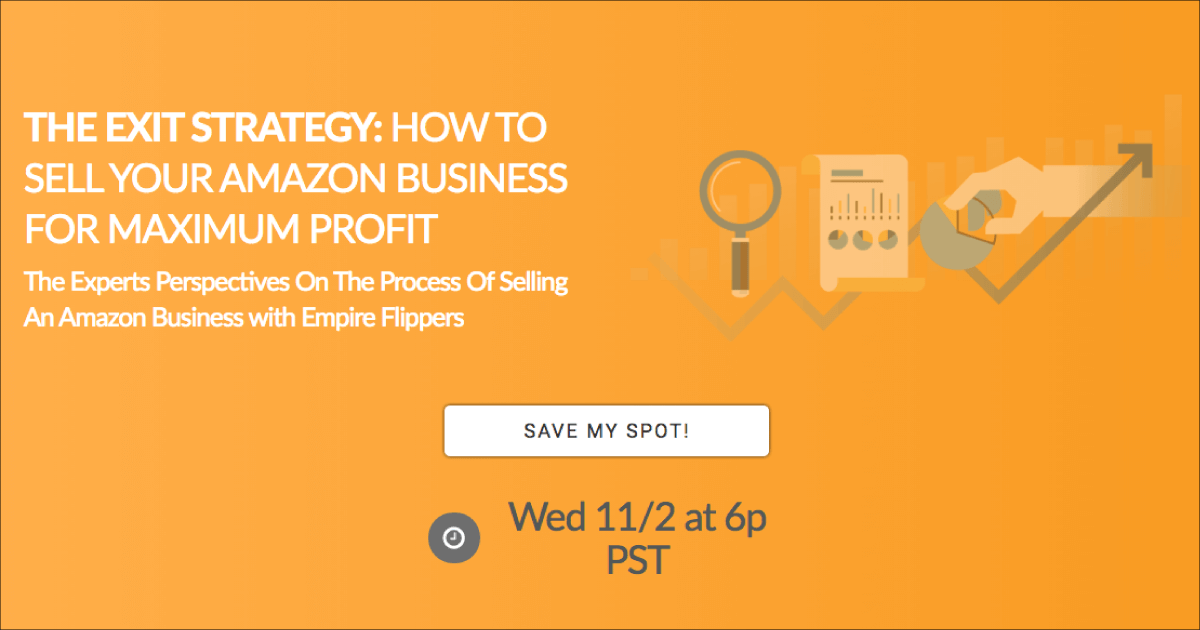 Exit Strategy: Sell Your FBA Business, with Empire Flippers