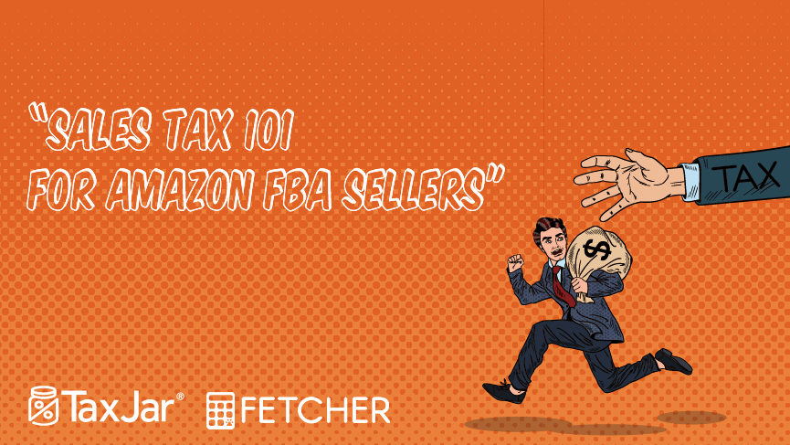 Bootcamp: Sales Tax For Amazon FBA Sellers