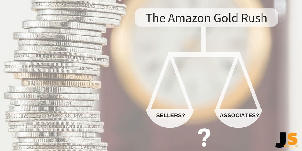 the amazon gold rush, sellers or associates on scales