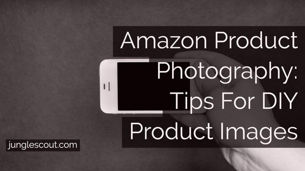 diy amazon product photography