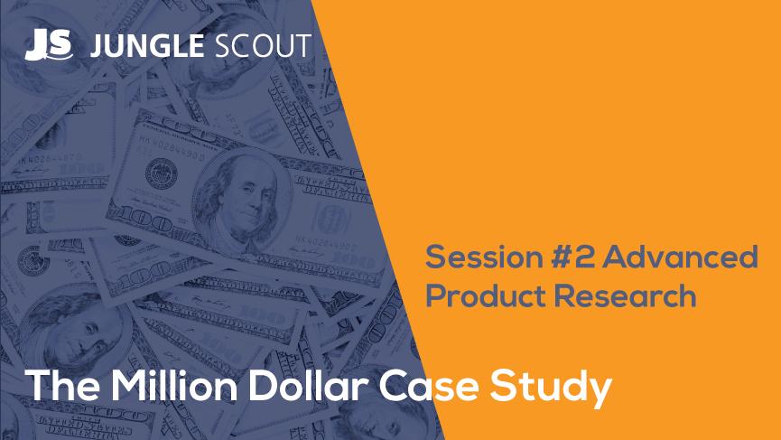 百万美金案例研究:第2讲 – 分析评估市场需求,精准筛选产品创意