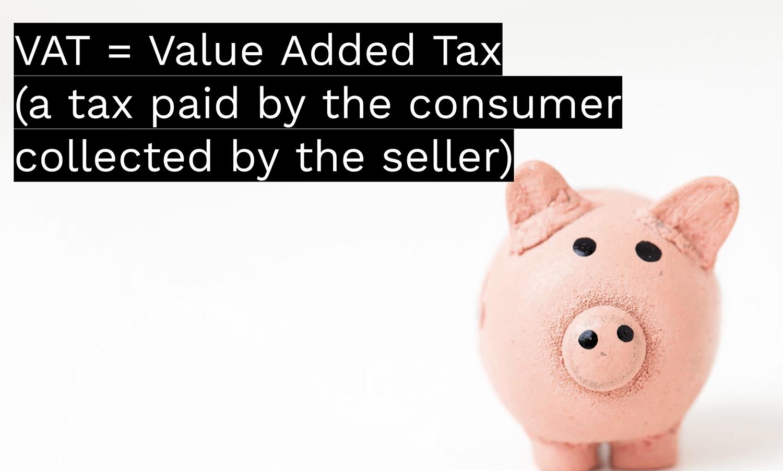 What is VAT?