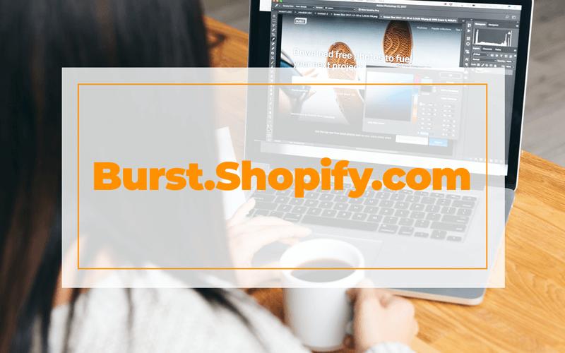 Burst.shopify.com