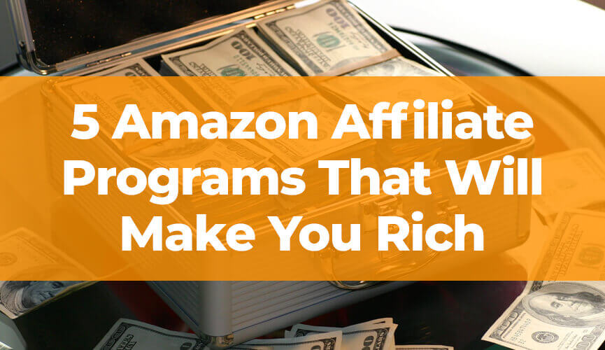 5 Amazon Programs That Will Make You Rich