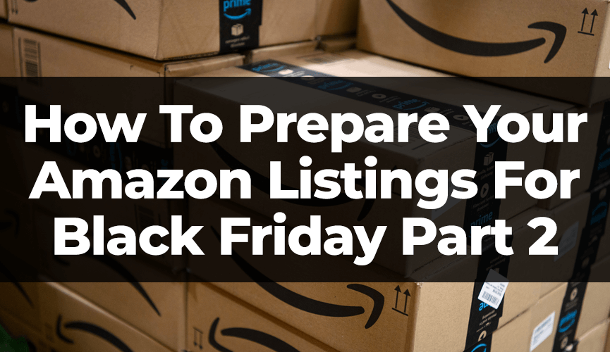 Part 2 - Main How to prepare for black Friday