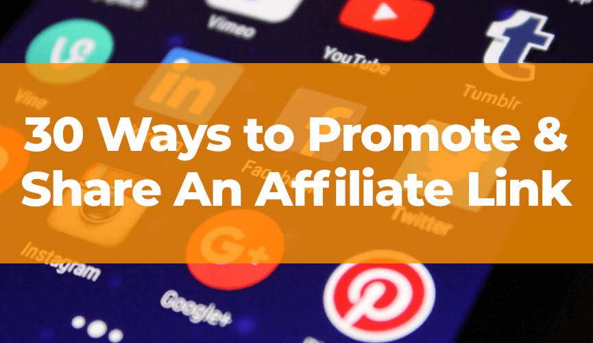 Promote and share affiliate link