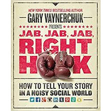 Best Business Books #10 - Jab, Jab, Jab, Right Hook by Gary Vaynerchuk
