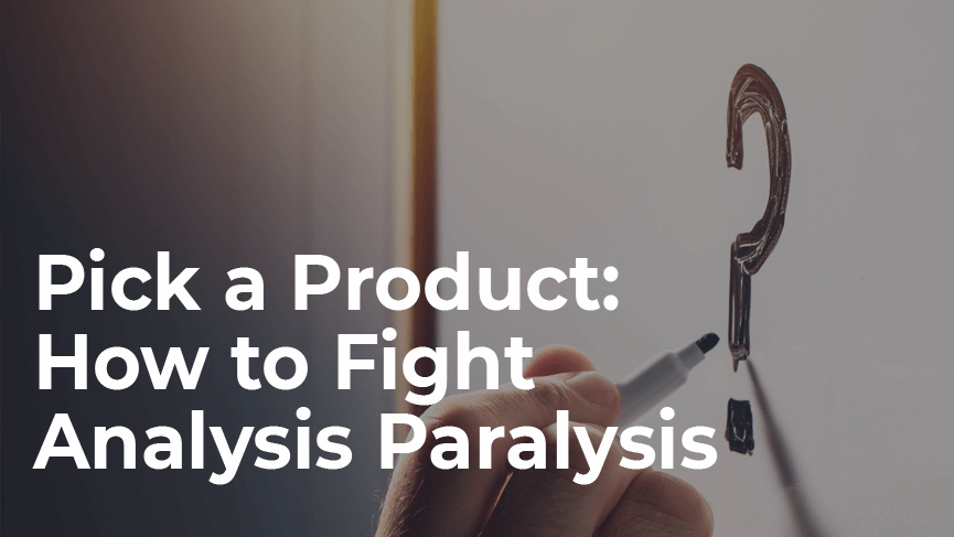 Do You Suffer from Analysis Paralysis? How to Overcome this Common Condition.