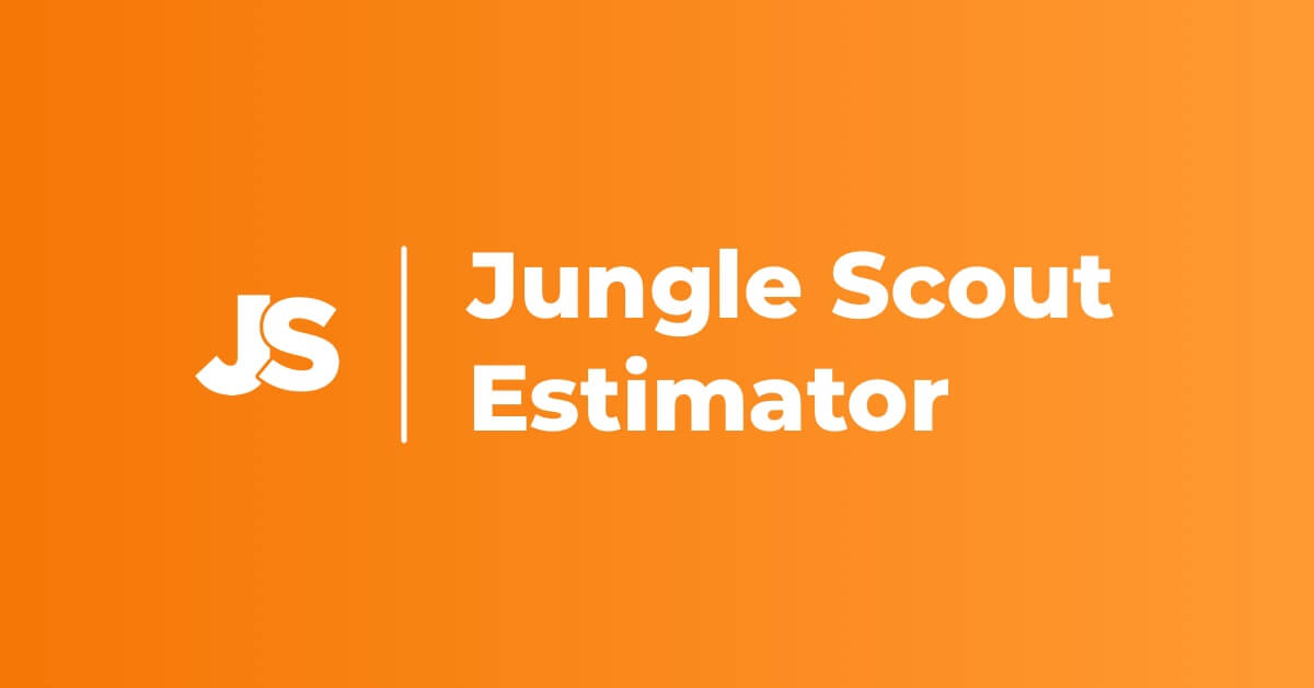 Jungle scout estimator